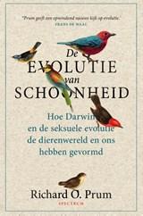 De evolutie van schoonheid   Richard Prum   9789000363162