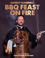 Smokey Goodness BBQ Feast on Fire | Jord Althuizen | 9789021578644