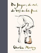De jongen, de mol, de vos en het paard | Charlie Mackesy | 9789026623844