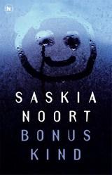 Bonuskind | Saskia Noort | 9789044351040