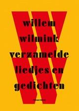 Verzamelde liedjes en gedichten   Willem Wilmink   9789044636352