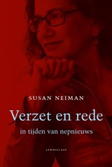 Verzet en rede in tijden van nepnieuws   Susan Neiman   9789047709992