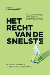 Het recht van de snelste | Thalia Verkade ; Marco te Brömmelstroet | 9789083000718