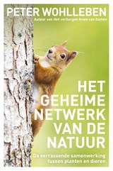 Het geheime netwerk van de natuur   Peter Wohlleben   9789400509986