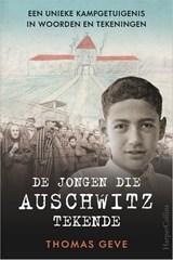 De jongen die Auschwitz tekende | Thomas Geve | 9789402706314