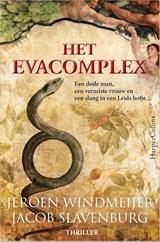 Het Evacomplex | Jeroen Windmeijer ; Jacob Slavenburg | 9789402707212