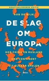De slag om Europa | Rob de Wijk | 9789463821254