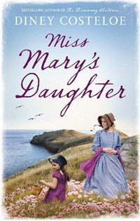 Miss Mary's Daughter | Diney Costeloe |