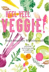 Heel veel veggie! | Hugh Fearnley-Whittingstall |