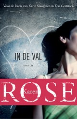 In de val | Karen Rose | 9789026139673