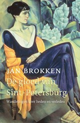 De gloed van Sint-Petersburg | Jan Brokken | 9789045033310