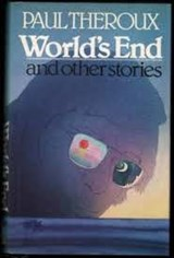 World's End | Paul Theroux |