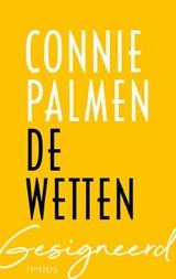 De wetten - gesigneerd   Connie Palmen   2000000006437