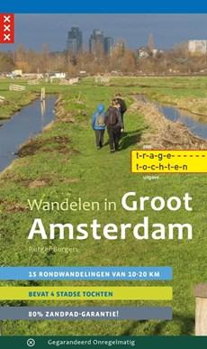 Wandelen in Groot Amsterdam - 15 rondwandelingen van 10-20 km