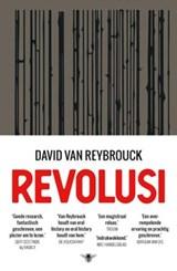Revolusi - gesigneerde editie | Reybrouck, van, David | 2000000006888