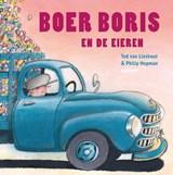 Boer Boris en de eieren - Gesigneerde editie | Lieshout, van, Ted & Philip Hopman |