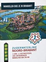 Zuiderwaterlinie Noord-Brabant 290km wandelgids van Bergen op Zoom naar Grave (of andersom) | auteur onbekend | 7435147023088