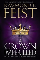 A Crown Imperilled | Raymond E. Feist |