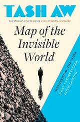 Map of the Invisible World | Tash Aw |