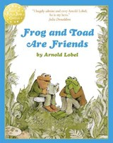 Frog and Toad are Friends   Arnold Lobel  