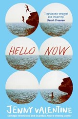Hello Now | Jenny Valentine | 9780007466498
