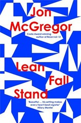 Lean fall stand | jon mcgregor |