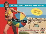 Postcard From The Past | Tom Jackson |