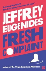 Fresh complaint | Jeffrey Eugenides | 9780008243807