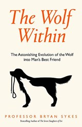 Wolf within | Professor Bryan Sykes |