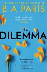 The dilemma | B A Paris |