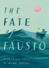 Fate of fausto   Oliver Jeffers  