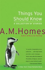 Things You Should Know | A. M. Homes | 9780060520137