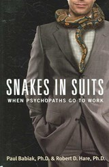 Snakes in Suits | Paul, Ph.D. Babiak ; Robert D., Ph.D. Hare |