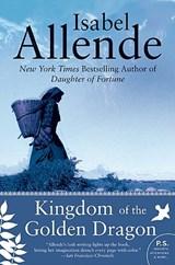 Kingdom of the Golden Dragon | Isabel Allende |