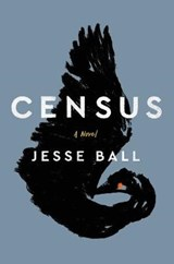 Census | Jesse Ball | 9780062676139