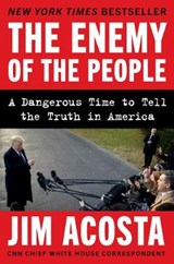 Enemy of the people | Jim Acosta |