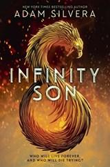 Infinity cycle (01): infinity son | adam silvera |