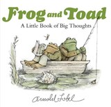 Frog and Toad: A Little Book of Big Thoughts | Arnold Lobel |