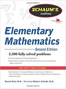 Schaum's Outline Elementary Mathematics