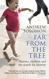 Far From The Tree | Andrew Solomon |