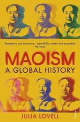 Maoism: a global history | Julia Lovell |