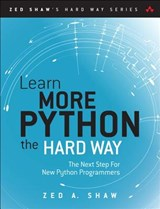 Learn More Python the Hard Way | Zed A. Shaw | 9780134123486