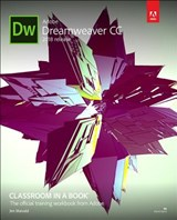 Adobe Dreamweaver CC Classroom in a Book (2018 release) | Jim Maivald |