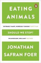 Eating Animals | Jonathan Safran Foer |