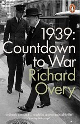 1939 countdown to war | Richard Overy |
