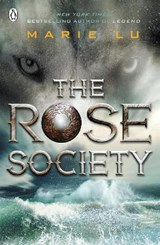 The Rose Society (The Young Elites book 2) | Marie Lu |