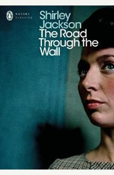 The Road Through the Wall   Shirley Jackson  