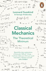 Classical mechanics: the theoretical minimum | Hrabovsky, George ; Susskind, Leonard |