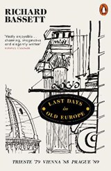 Last days in old europe | Richard Bassett |