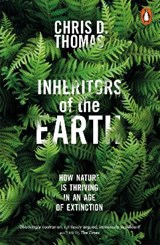Inheritors of the Earth | THOMAS, Chris D. | 9780141982311